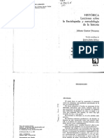 Droysen Johann G. Historica. Lecciones Sobre La Enciclopedia y Metodologia de La Historia