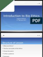 Introduction to Bio Ethics - Angelica Bolocan - 02.02.17