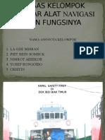 TUGAS KELOMPOK gambar dan fungsi alat navigasi kapal
