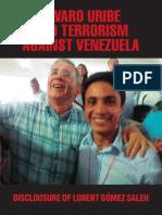 Álvaro Uribe y El Terrorismo Contra Venezuela - Inglés