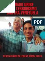 ÁLVARO URIBE Y EL TERRORISMO CONTRA VENEZUELA.pdf