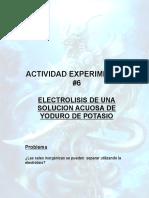ACTIVIDAD EXPERIMENTAL 7electrolisis de Yoduro de Potasio