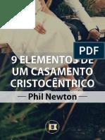 Phil Newton - 9 elementos de um casamento cristocêntrico.pdf