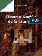 P.-Alfredo-Saenz-Desacralizacion-de-la-Liturgia.pdf