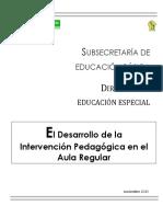 El Desarrollo Intervención PedagógicaAula Regular 2013