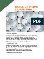 Como Darle Un Mejor Uso a La Aspirina