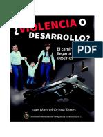 ¿Violencia o Desarrollo?