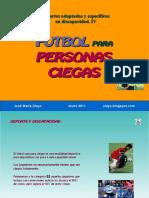 ftbolparapersonasciegas-110122171837-phpapp02.pdf