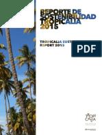Reporte de Sostenibilidad Tropicalia - 2015