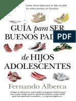 Fernando Alberca-Guia Para Ser Buenos Padres de Hijos Adolescentes