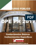 APOSTILA DPE PR 2017 ANALISTA DE INFORMÁTICA + VÍDEO AULAS