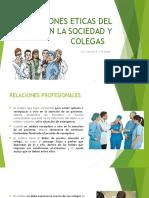 RELACIONES ETICAS DEL MÉDICO CON LA SOCIEDAD Y COLEGAS