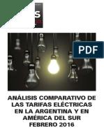 Análisis Comparativo de Las Tarifas Eléctricas en La Argentina y en América Del Sur Febrero 2016