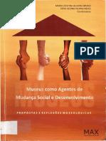 (BRUNO M - FONSECA a - NEVES K) Museus Como Agentes de Mudança Social - Mudança Social E Desenvolvimento No Pensamento Da Museologa Waldisa Guarnieri