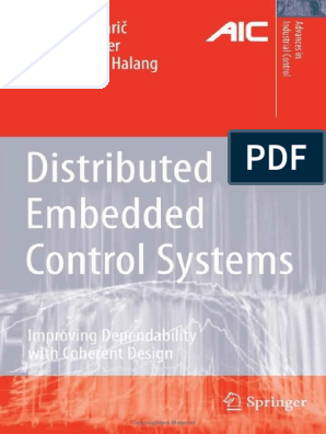 Distributed Embedded Control Systems Improving Dependability With Coherent Design 2008 Embedded System Real Time Computing