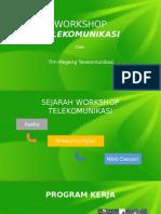 Workshop Telekomunikasi