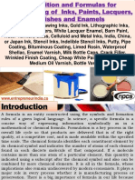 Composition and Formulas for Manufacturing of Inks, Paints, Lacquers, Varnishes and Enamels  (Blueprint Inks, Drawing Inks, Gold Ink, Lithographic Inks, Glass Inks, Lacquers, White Lacquer Enamel, Barn Paint, Water Varnish, Glass, Celluloid and Metal Inks, India, China, or Japan Ink, Stencil Inks, Indelible Stencil Inks, Putty, Pipe Coating, Bituminous Coating, Limed Rosin, Waterproof Shellac, Enamel Varnish, Milk Bottle Caps, Crack Filler, Wrinkled Finish Coating, Cheap White Paint, Paint, Plastic, Medium Oil Varnish, Bottle Varnish)