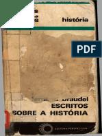 BRAUDEL, F. Escritos sobre a História.pdf