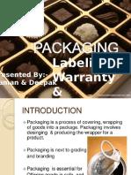 Presentation on Packaging, Labeling, Warranties