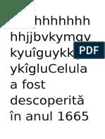GhhhhhhhhhhhjjbvkymgvkyuîguykkguykîgluCelula a Fost Descoperită În Anul 1665 de Robert Hook