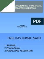 Kebijakan Bangunan RS, Prasarana dan Peralatan Kesehatan.pptx