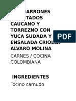 Chicharrones Confitados Caucano y Torrezno Con Yuca Sudada y Ensalada Criolla Alvaro Molina