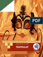 PRIMERA EDICIÓN REVISTA TEATRULAT Teatro Universidad de los Andes / Oliva Mora