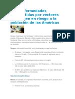 Diez enfermedades transmitidas por vectores que ponen en riesgo a la población de las Américas.docx