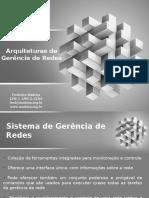 arquiteturasdegernciaderedes-120226170126-phpapp02