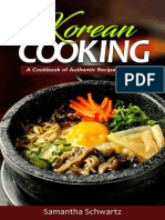 Korean Cooking - A Cookbook of Authentic Recipes of Korea