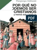 Piergiorgio Odifreddi - Por Que No Podemos Ser Cristianos