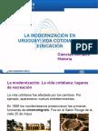 La modernización en Uruguay vida cotidiana y educación.ppt