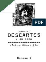 Gomez Pin, Victor - Conocer Descartes y su obra Ed. Dopesa 1979.pdf