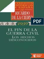 El Fin de La Guerra Civil. Los - Ricardo de La Cierva
