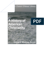 A History of American Christianity (Leonard W. Bacon)