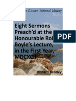 Eight Sermons Preach'd at the Honourable Robert Boyle's Lecture, In the First Year, MDCXCII (Richard Bentley)