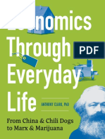Economics Through Everyday Life - From China & Chili Dogs to Marx & Marijuana