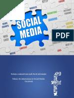 Tehnici de Interactiune in Social Media Facebook