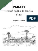 Apresentação da cidade do Paraty, RJ, Brasil