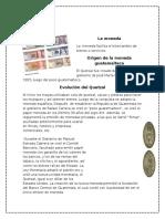 Moneda Guatemalteca