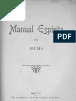 Francisco I. Madero, Manual Espirita -Bhima