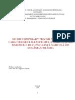 STUDIU COMPARATIV PRIVIND PRINCIPALELE CARACTERISTICI ALE SECTORULUI AGRICOL ȘI ALE SISTEMULUI DE CONSULTANȚĂ AGRICOLĂ DIN ROMÂNIA ȘI OLANDA