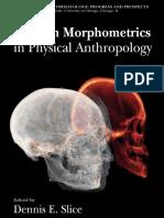 Modern Morphometrics in Physical Anthropology - Dennis E. Slice