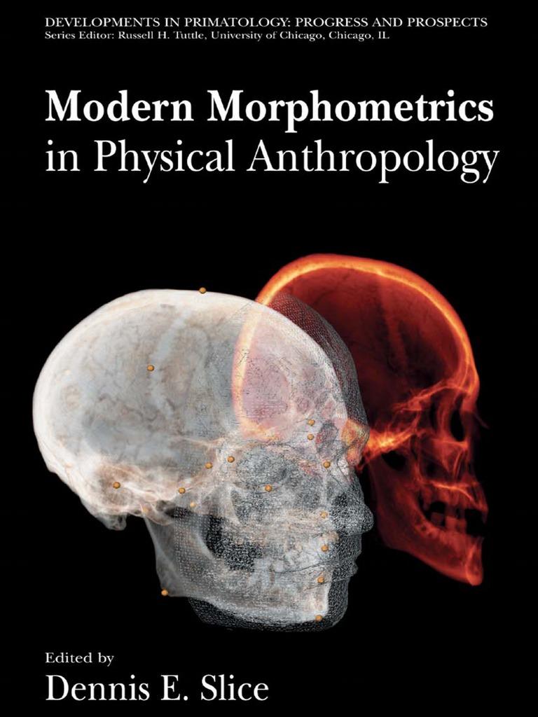 Modern Morphometrics in Physical Anthropology - Dennis E. Slice |  Morphometrics | Shape