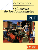 La Sinagoga de Los Iconoclastas - Juan Rodolfo Wilcock