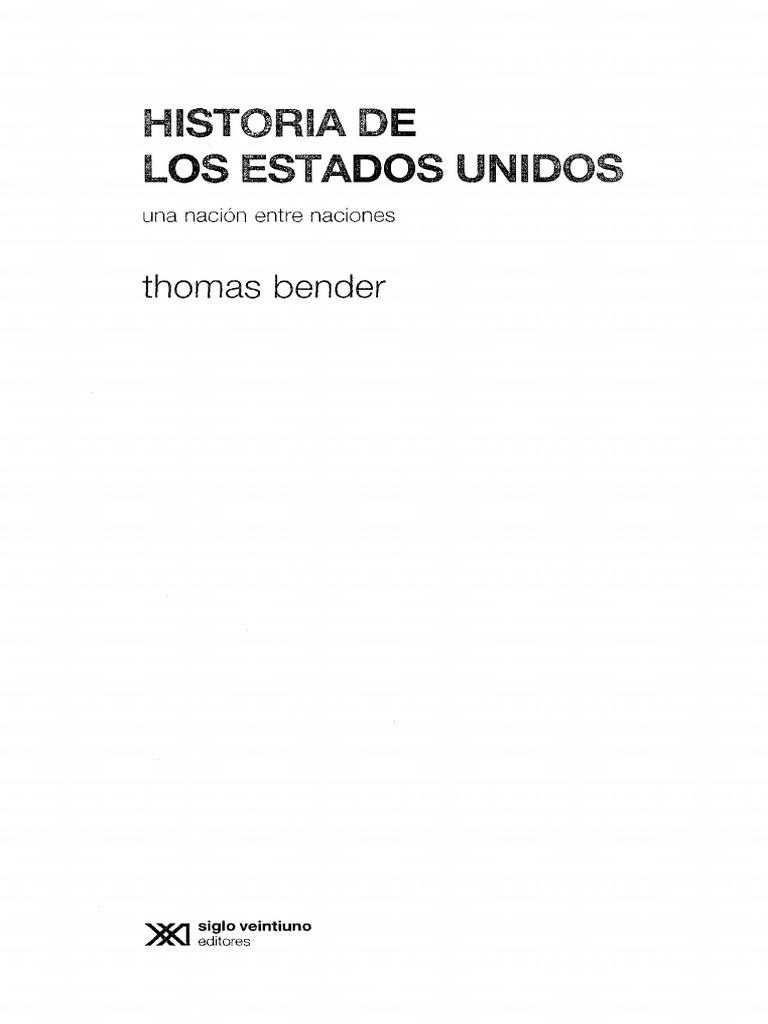 Bender Thomas - Historia de Los Estados Unidos - Una Nacion Entre ...