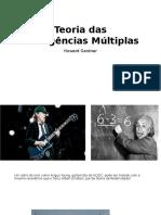 Teoria das Inteligências Múltiplas_Howard Gardner.pptx