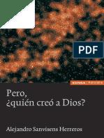 Pero, ¿quién creó a Dios? - Alejandro Saviens Herreros