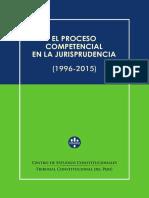 EL PROCESO COMPETENCIAL EN LA JURISPRUDENCIA Centro de Estudios Constitucionales Tribunal Constitucional del Perú (1996-2015)