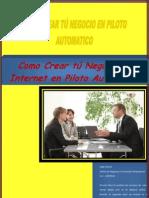 Como Crear Tu Negocio en Internet en Piloto Automatico
